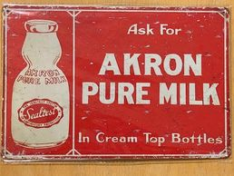 "Kyltti ""Ask for Akron pure milk"""
