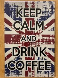Kyltti Keep calm and drink coffee