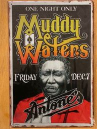 Kyltti Muddy Waters