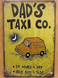 Kyltti Dad´s Taxi Co.