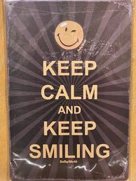 Kyltti Keep calm and keep smiling
